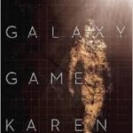 The Galaxy Game by Karen Lord (book review).