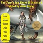 The Year's Top Short SF Novels 4 edited by Allan Kaster (CD review).
