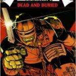 Alien Legion: Dead And Buried by Chuck Dixon, Larry Stromm and Carl Potts (graphic novel).