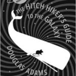 The Hitch Hiker's Guide To The Galaxy: The Nearly Definite Edition by Douglas Adams (book review).