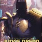 Judge Dredd: Year One Omnibus by Matt Smith, Michael Carroll and Al Ewing (graphic novel).