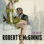 The Art Of Robert E. McGinnis by Robert E. McGinnis and Art Scott (book review).