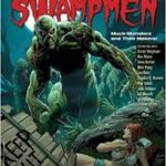 Comic Book Creator # 6 Presents Swampmen (magazine review).