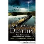This Is Your Destiny (A Curse Keeper's Secret book 3) by Denise Grover Swank (book review).