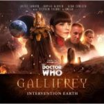 Doctor Who: Gallifrey: Intervention Earth by Scott Handcock & David Llewellyn (CD review).
