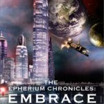 Embrace (The Epherium Chronicles book 1) by T.D. Wilson (book review).