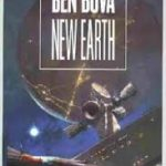 New Earth by Ben Bova (book review).