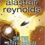 On The Steel Breeze (Poseidon's Children book 2) by Alastair Reynolds (book review).