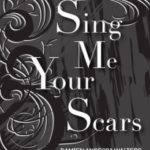 Sing Me Your Scars by Damien Angelica Walters (book review).