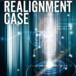 The Realignment Case by R. J. Dearden (book review).