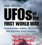 UFOs Of The First World War by Nigel Watson (book review).