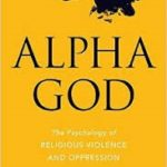 Alpha God by Hector A. Garcia (book review).
