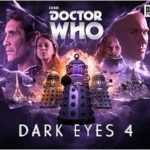 Doctor Who: Dark Eyes 4 by John  Dorney and Matt Fitton (CD review).