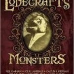 Lovecraft's Monsters edited by Ellen Datlow (book review).