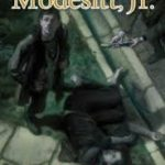 Madness In Solidar (The Image Portfolio book nine) by L.E. Modesitt Jr. (book review).