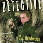 Cthulhu Detective: A C.J. Henderson Tribute Anthology (ebook review).