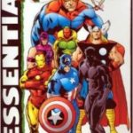 Essential Avengers Volume 3: The Avengers # 47-68 & Annual # 2: by John Buscema and Roy Thomas (graphic novel review).