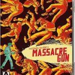 Massacre Gun (1967) (Blu-ray film review).