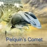 Pelquin's Comet (Volume 1 of The Dark Angels) by Ian Whates (book review).