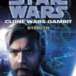 Star Wars: The Clone Wars: Stealth by Karen Miller (book review).