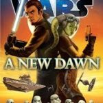 Star Wars: A New Dawn by John Jackson Miller (book review).