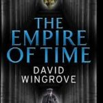 The Empire Of Time (Roads To Moscow: Book 1) by David Wingrove (book review).