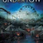 Undertow (Undertow book 1) by Michael Buckley (book review).