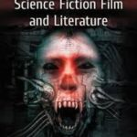 The Vampire In Science Fiction Film And Literature by Paul Meehan (book review).