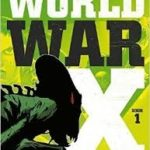 World War X – Volume 1 by Jerry Frissen & Peter Snejbjerg (graphic novel review).