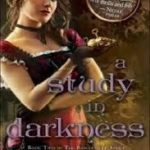 A Study In Darkness (The Baskerville Affair book 2) by Emma Jane Holloway (book review).