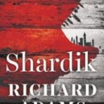Shardik by Richard Adams (book review).