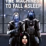 Waiting For The Machines To Fall Asleep edited by Peter Öberg (book reviews).