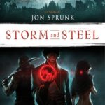 Storm And Steel (The Book Of The Black Earth book two) by Jon Sprunk (book review)