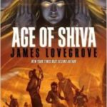 Age Of Shiva by James Lovegrove (book review).