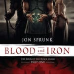 Blood And Iron (The Book Of The Black Earth, part one) by Jon Sprunk (book review)
