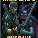 Kick-Ass 3 by Mark Millar and John Romita Jr. (graphic novel review).