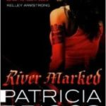 River Marked (Mercy Thompson book 6) by Patricia Briggs (book review).