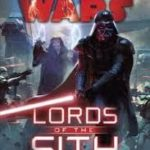 Star Wars: Lords Of The Sith by Paul S. Kemp (book review).