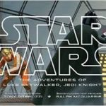Star Wars: The Adventures Of Luke Skywalker, Jedi Knight by Tony Diterlizzi and Ralph McQuarrie (book review).