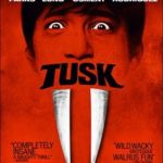 Tusk (2014) (Blu-ray film review).