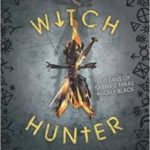 Witch Hunter (The Witch Hunter book 1) by Virginia Boecker (book review).