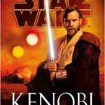 Star Wars Legends: Kenobi by John Jackson Miller (book review).