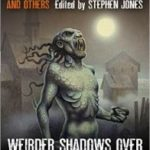 Weirder Shadows Over Innsmouth edited by Stephen Jones (book review).