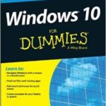 Windows 10 For Dummies by Andy Rathbone (book review and computer software analysis part 1).
