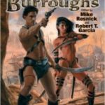 Worlds Of Edgar Rice Burroughs edited by Mike Resnick and Robert T. Garcia (book review).