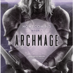 Archmage (Homecoming Book 1) by R.A. Salvatore (book review).