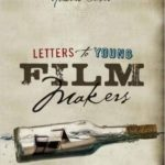 Letters To Young Film Makers by Howard Suber (book review).