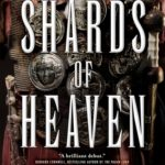 The Shards Of Heaven by Michael Livingston (book review).