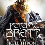 The Skull Throne (Demon Cycle book 4) by Peter V. Brett (book review).
