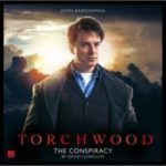 Torchwood: The Conspiracy by David Llewellyn (CD review).